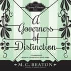 A Governess of Distinction audiobook by M. C. Beaton