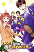 Boys Over Flowers Season 2, Vol. 9 ebook by Yoko Kamio