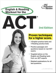 English and Reading Workout for the ACT, 2nd Edition ebook by Princeton Review