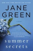 Summer Secrets - A Novel ebooks by Jane Green