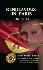 Rendezvous in Paris ebook by Ian Okell