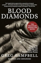 Blood Diamonds, Revised Edition - Tracing the Deadly Path of the World's Most Precious Stones ebook by Greg Campbell