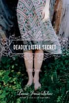 Deadly Little Secret ebook by