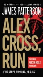 Ebook Alex Cross, Run di James Patterson