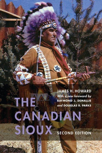 The Canadian Sioux ebook by James H. Howard