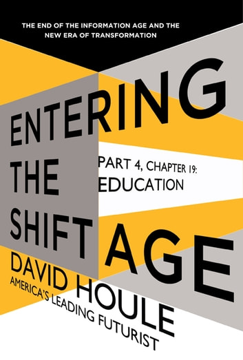Education (Entering the Shift Age, eBook 7) ebook by David Houle