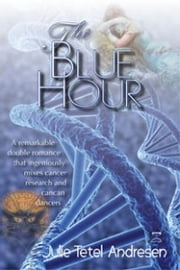 The Blue Hour ebook by Julie Tetel Andresen