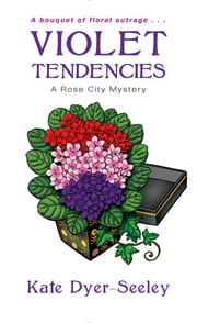 Violet Tendencies ebook by Kate Dyer-Seeley