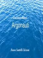 Argonauti ebook by Luciano Lima