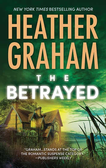 The Betrayed ebook by Heather Graham