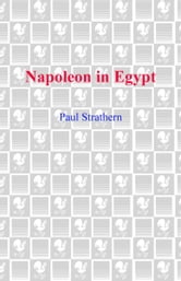 Napoleon in Egypt ebook by Paul Strathern
