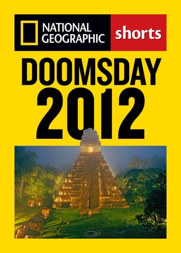 Doomsday 2012 - The Maya Calendar and the History of the End of the World ebook by Catherine Zuckerman