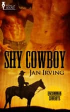 Shy Cowboy ebook by Jan Irving