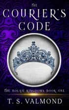 The Courier's Code ebook by