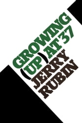 Growing (Up) at 37 ebook by Jerry Rubin