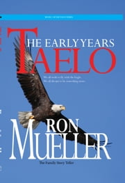 Taelo: The Early Years ebook by Ronald Mueller