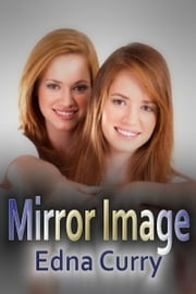Mirror Image ebook by Edna Curry