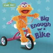 Big Enough for a Bike (Sesame Street) ebook by Kara McMahon