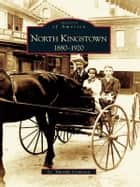 North Kingstown ebook by G. Timothy Cranston