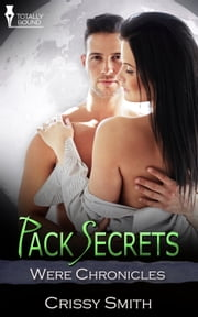 Pack Secrets ebook by Crissy Smith