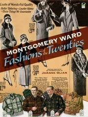 Montgomery Ward Fashions of the Twenties ebook by JoAnne Olian