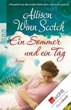 Ein Sommer und ein Tag ebook by Allison Winn Scotch, Sabine Längsfeld