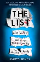 The List - 'A terrifyingly twisted and devious story' that will take your breath away ebook by