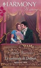 La contessa di Deben - Harmony History ebook by Annie Burrows