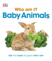 Who Am I? Baby Animals ebook by DK Publishing