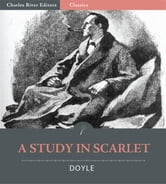 A Study in Scarlet (Illustrated Edition) ebook by Sir Arthur Conan Doyle