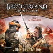 The Invaders - Brotherband Chronicles, Book 2 audiobook by John A. Flanagan