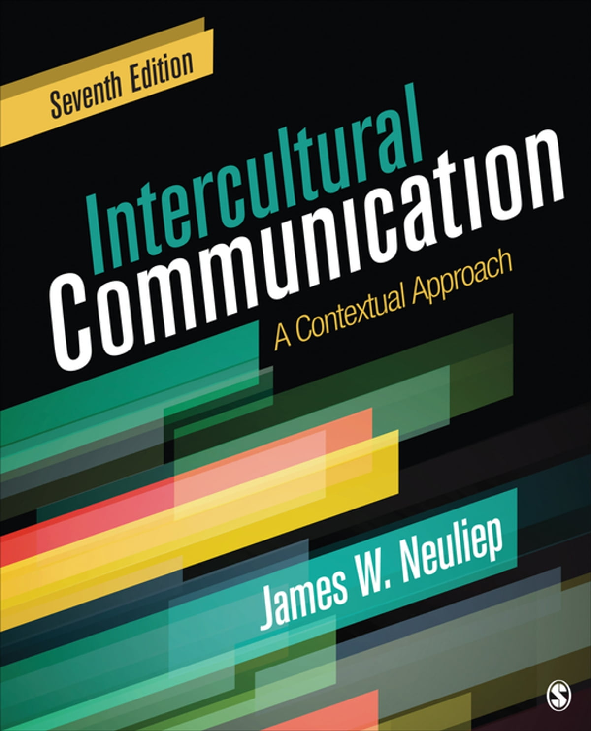 Intercultural Communication ebook by Professor James W  Neuliep - Rakuten  Kobo