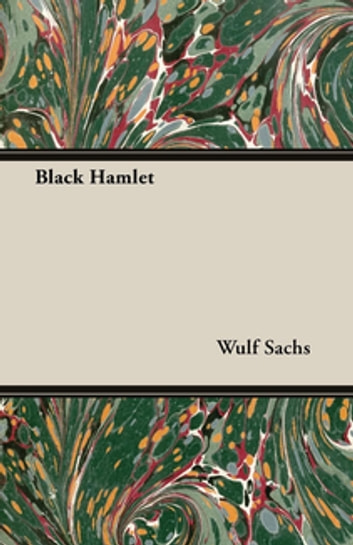 Black Hamlet ebook by Wulf Sachs