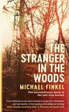 The Stranger in the Woods ebook by