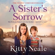 A Sister's Sorrow audiobook by Kitty Neale