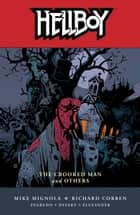 Hellboy Volume 10: The Crooked Man and Others ebook by Mike Mignola, Various