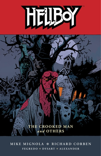 Hellboy Volume 10: The Crooked Man and Others ebook by Mike Mignola