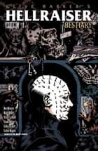 Clive Barker's Hellraiser: Bestiary #1 ebook by Victor LaValle, Ben Meares, Mark Miller,...