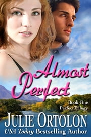 Almost Perfect ebook by Julie Ortolon