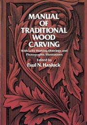 Manual of Traditional Wood Carving ebook by