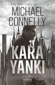 Kara Yankı ebook by Canberk Soyuğur, Michael Connelly