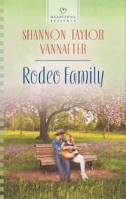 Rodeo Family ebook by Shannon Taylor Vannatter