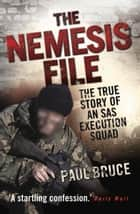 Dads army the man and the hour ebook by mark mccaighey the nemesis file the true story of an sas execution squad ebook by paul bruce fandeluxe Document