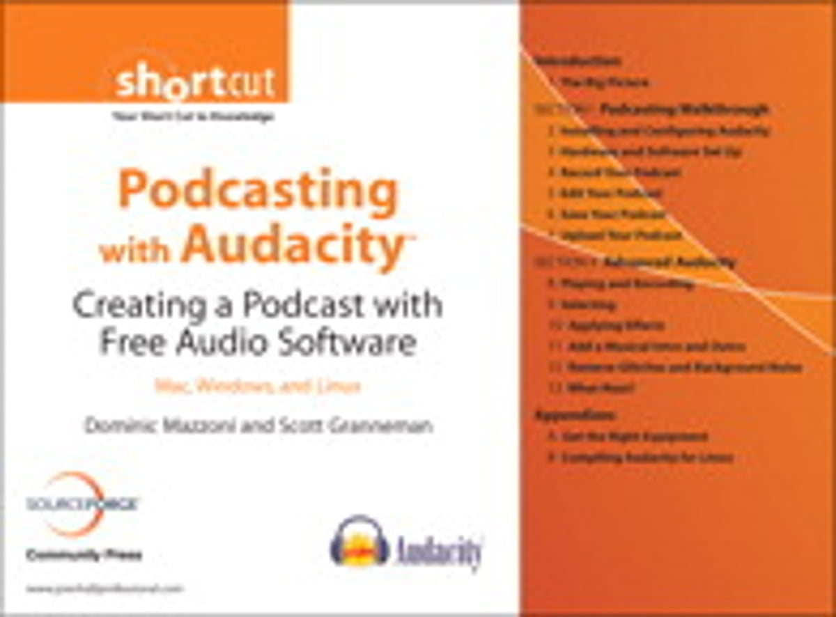 podcasting with audacity creating a podcast with free audio software digital short cut scott granneman