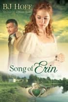 Song of Erin ebook by BJ Hoff