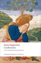 The Confessions ebook by Saint Augustine, Henry Chadwick