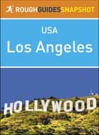 Rough Guides Snapshot USA: Los Angeles ebook by Rough Guides