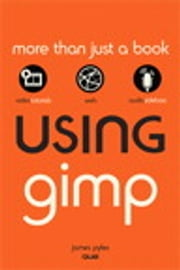 Using GIMP ebook by James Pyles