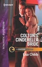 Colton's Cinderella Bride eBook by Lisa Childs