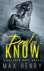 Devil You Know ebook by Max Henry